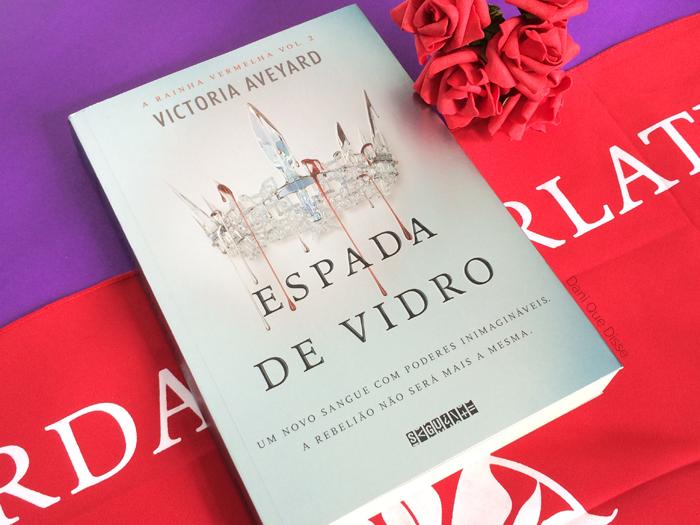 Resenha Espada de Vidro – Victoria Aveyard | Dani Que Disse